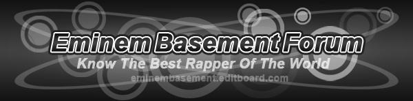 Eminem Basement