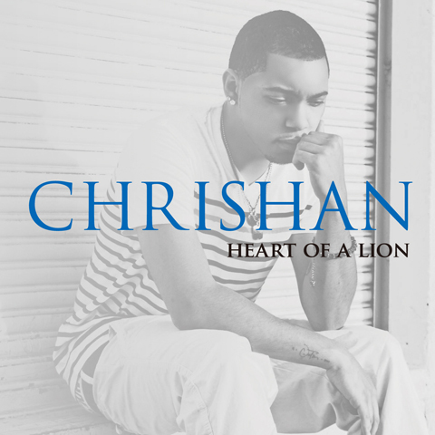 Chrishan – Heart Of A Lion (iTunes Bonus Track Version)
