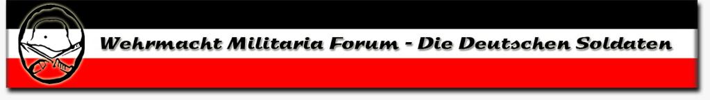Wehrmacht Militaria Forum - Die Deutschen Soldaten
