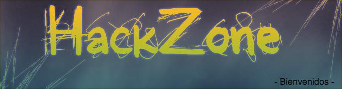 ---HACK ZONE ---