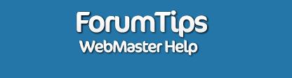 ForumTips • Webmaster Help